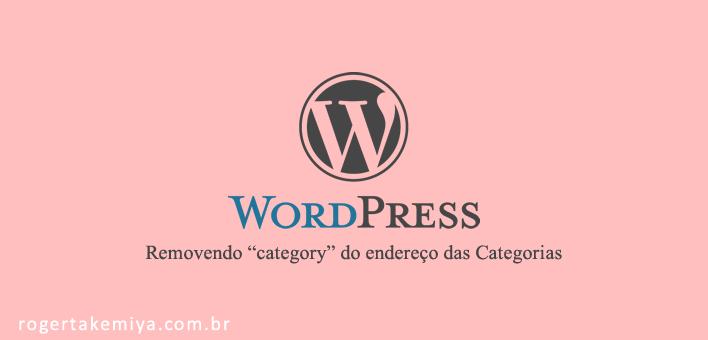 Retirar category no WordPress da URL das categorias