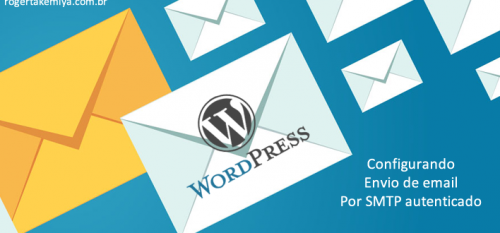 Configurando o envio de email por smtp autenticado no wordpress