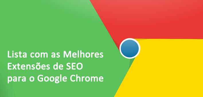 Extensões para SEO no Google Chrome