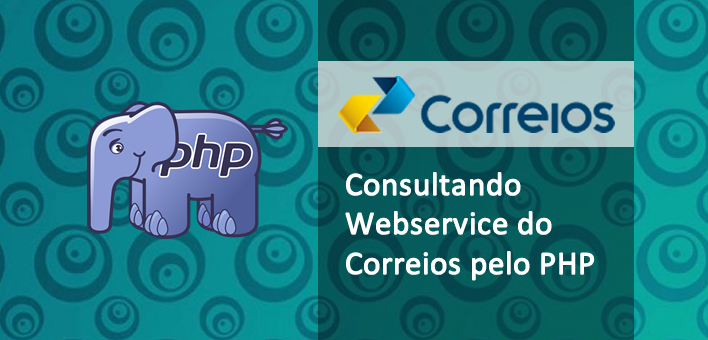 Consultando Webservice dos Correios pelo PHP – Calculo de Frete