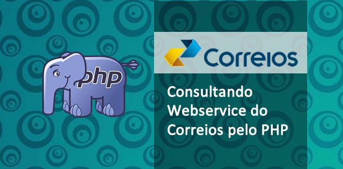 calcular o frete pelo Webservice dos Correios pelo PHP