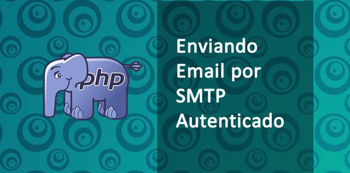 SMTP autenticado no PHP