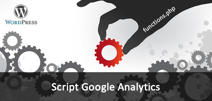 Adicionando o script do Google Analytics pelo arquivo functions – WordPress