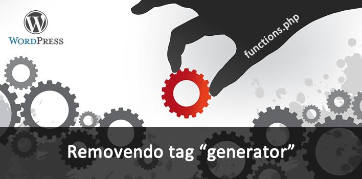 tutorial de como remover a meta tag Generator do WordPress