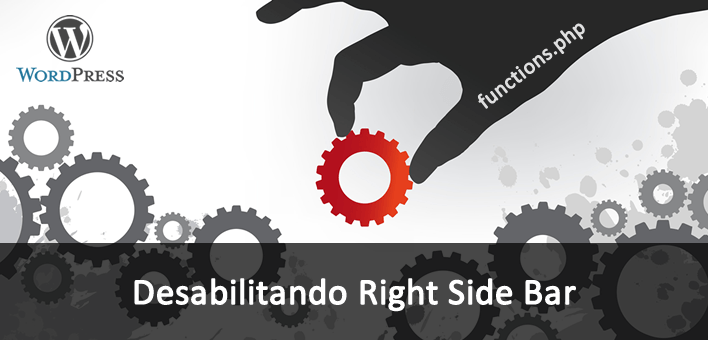 "Como desabilitar a barra lateral ""Right Sidebar"" do WordPress"