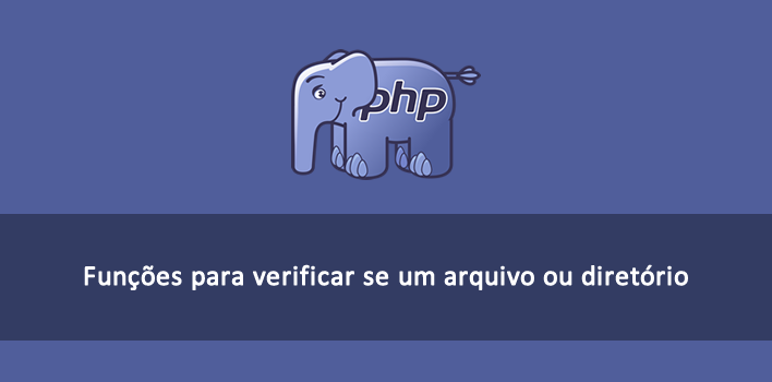 validando arquivos e diretórios no PHP