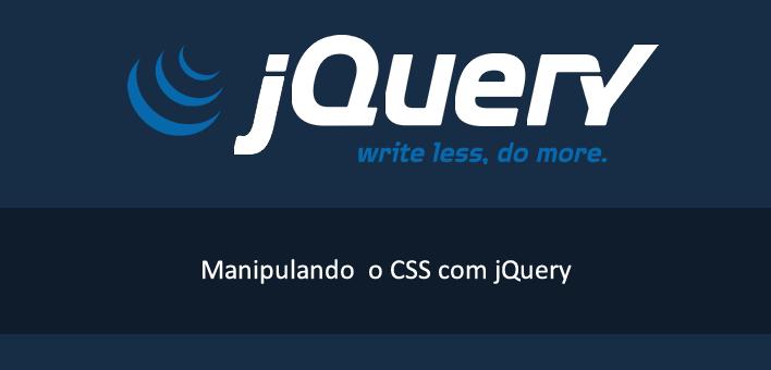 Como alterar as propriedades de CSS com jQuery