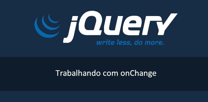 evento onChange com jQuery