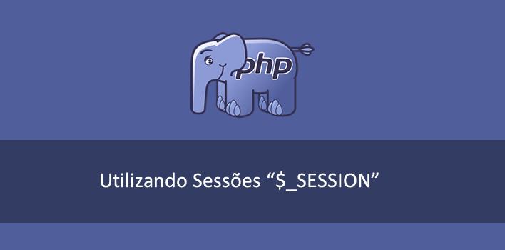 trabalhando com sessões no PHP