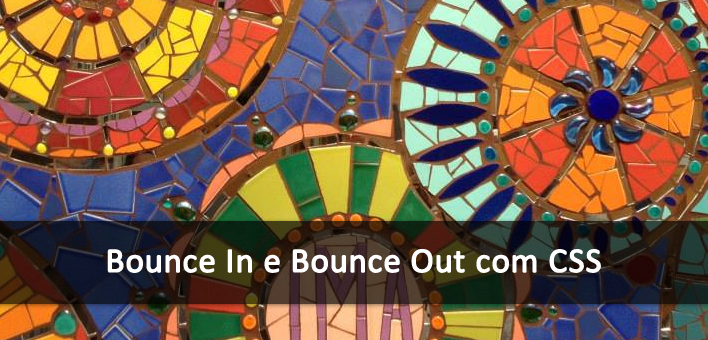 Efeitos Bounce In e Bounce Out com CSS