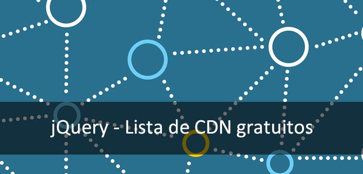Lista com os jQuery CDN gratuítos