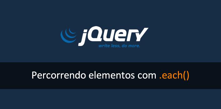 """utilizando a função """"each"""" no jQuery"""