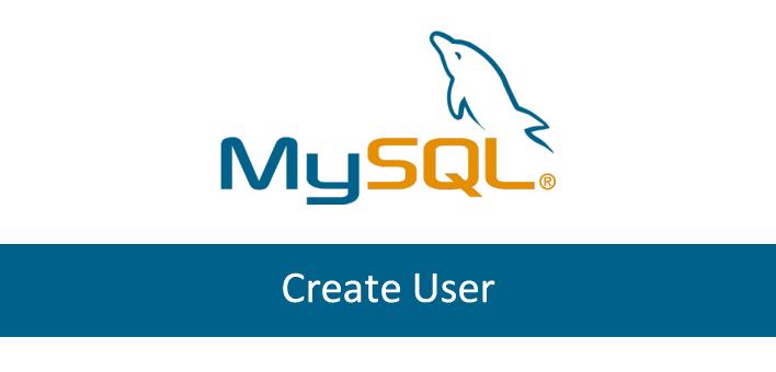 Mysql Create User – Como criar um usuário