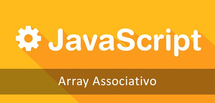 Array associativo no Javascript, como funciona e suas limitações