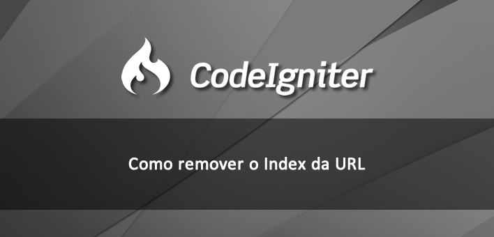 Como remover o index das URL no Codeigniter