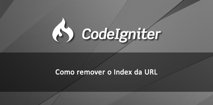 Como remover o index das url no codeigniter