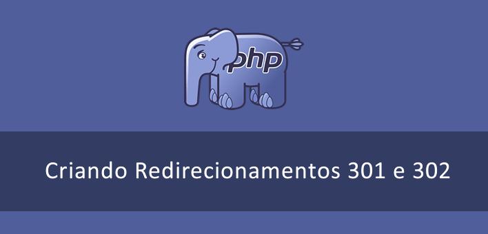 Redirecionamento no PHP – Como criar um redirecionamento