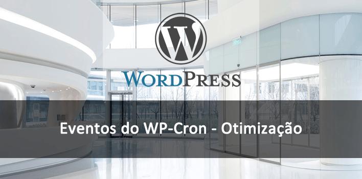 eventos do wp cron, otimização