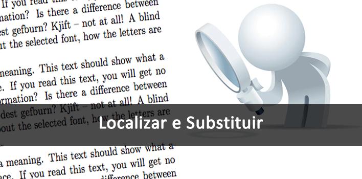 funcionalidade para Localizar e Substituir palavras