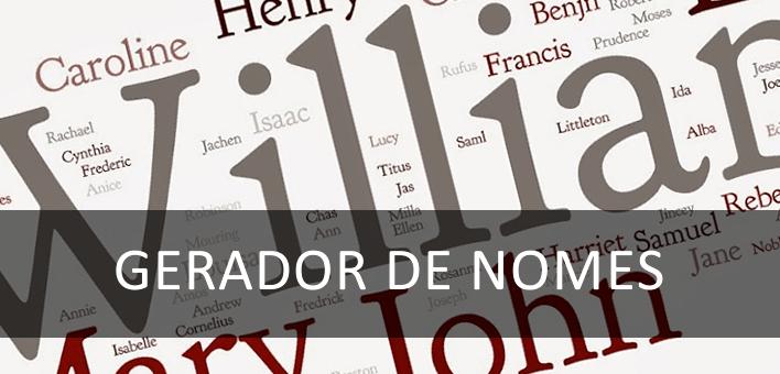 Gerador de nomes de pessoas – Crie lista com nomes mais utilizados