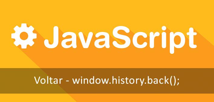 Voltar para página anterior utilizando apenas o Javascript