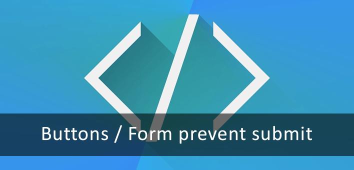 Como evitar que botões em um formulário façam o envio (prevent submit)