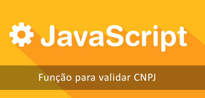 Função para validar CNPJ escrita em Javascript