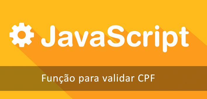 Função simples para validar CPF escrita em Javascript