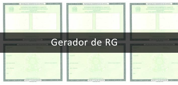 Gerador de RG completo, válidos, grátis, para teste