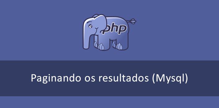 paginação no  PHP e Mysql