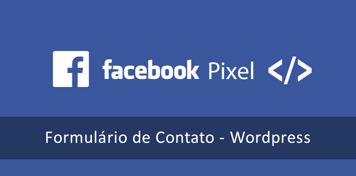 Pixel de Conversão do Facebook no WordPress