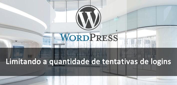 Limitando a quantidade de tentativas de logins no WordPress