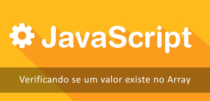 Função em Javascript para verificar se um valor existe no Array