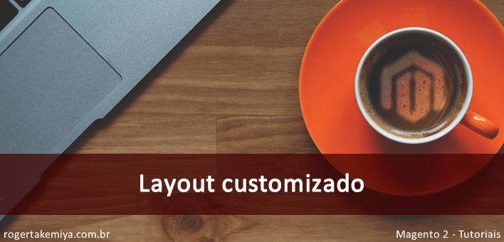 Layout customizado para uma Página CMS – Magento 2