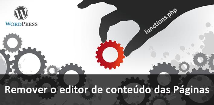 desativando o editor de conteúdo de algumas Páginas