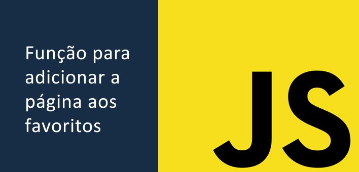 Como adicionar uma página aos favoritos utilizando Javascript