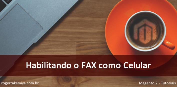 habilitar o campo FAX