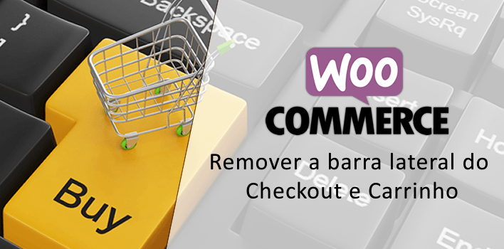 Como remover barra lateral do Checkout e Carrinho