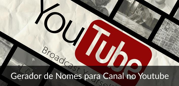 Nomes para canal no Youtube ❤ – Gerador Online