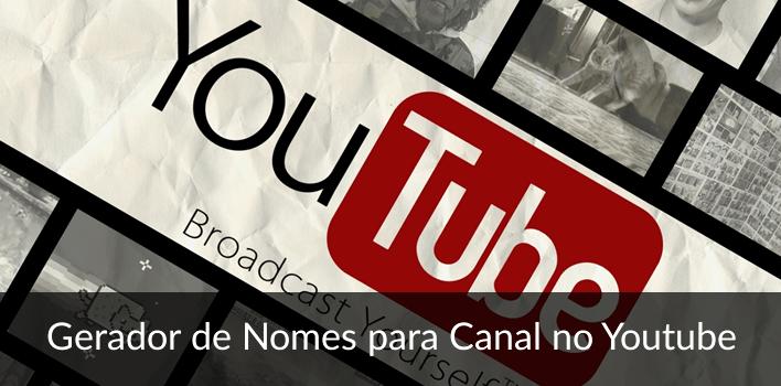 Nomes para canal no Youtube - Gerador Online