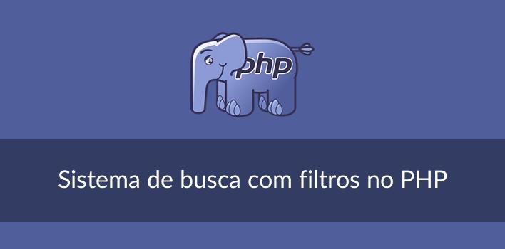Busca com filtros no PHP
