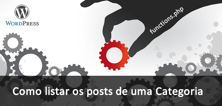 Como listar posts de uma categoria no WordPress