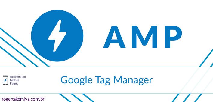 Google Tag Manager e AMP – Adicionando o Script na Página