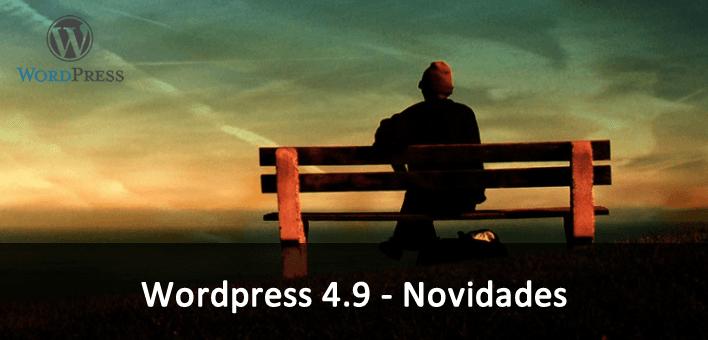 WordPress 4.9 – Novidades da nova versão