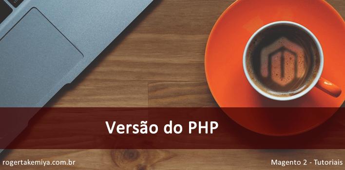Versão do PHP no Magento 2