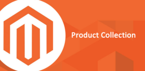 Como trabalhar com Product Collection - Magento