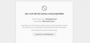 Erro: Ops, você não tem acesso a esta propriedade - Google SearchConsole
